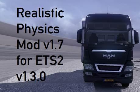 Realistic Physics Mod v1.7 Update for ETS2 v1.3