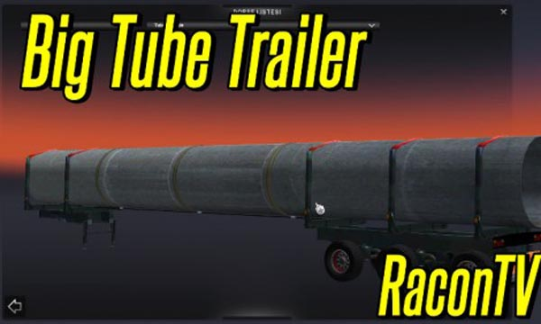 Big Tube Trailer