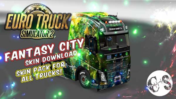 Fantasy City Skin Pack for All Trucks + Volvo Ohaha